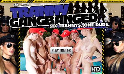 Tranny Gang Banged